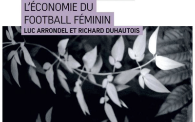 Luc Arrondel, Richard Duhautois : « Comme les garcons ? L'économie du football féminin » (Editions rue d'Ulm, 2020)